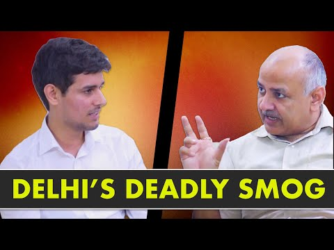 Manish Sisodia Exclusive Interview with Dhruv Rathee | Air Pollution in Delhi