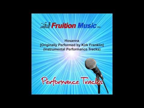 Hosanna (Low Key) [Originally Performed by Kirk Franklin] [Instrumental Track] SAMPLE