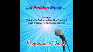 Hosanna (Low Key) [Originally Performed by Kirk Franklin] [Instrumental Track] SAMPLE