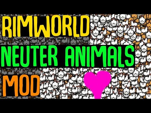 Rimworld Mod Showcase: Neuter Animals Mod! Rimworld Mod Guide
