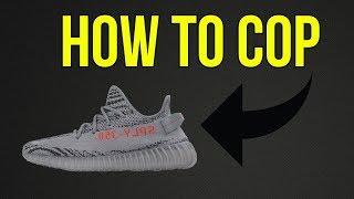 How to Cop Beluga 2.0 Yeezys for Retail Manually