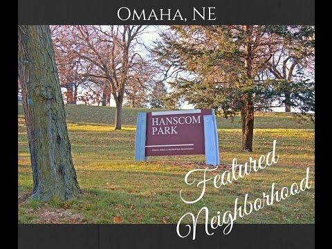 Hanscom Park Neighborhood, Omaha, Nebraska