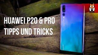 Huawei P20 / P20 Pro - 11 Tipps und Tricks (EMUI 8.1) - Teil 1 [Deutsch/German]