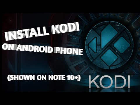How To Install Kodi And A Build On An Android Phone (Samsung Note 10+)