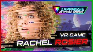 LIVE VR-GAME // RACHEL ROSIER // ZAPPMISSIE DE TWEEDE DIMENSIE