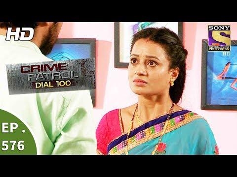 Crime Patrol Dial 100 - क्राइम पेट्रोल - Ratnagiri Murder Part 1- Ep 576 -15th August, 2017
