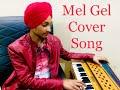 Mel Gel | Diljit Dosanjh | Cover By Harman Manuke | Latest Punjabi Songs 2018