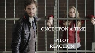 ONCE UPON A TIME - MY REACTIONS