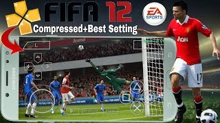 FIFA 12 PPSSPP ISO DOWNLOAD ANDROID