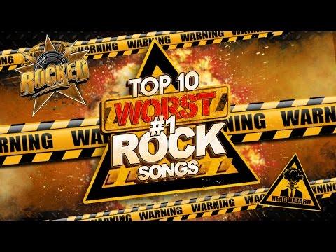 Top 10 WORST #1 Rock Songs   Rocked