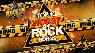 Gambar cover Top 10 WORST #1 Rock Songs | Rocked