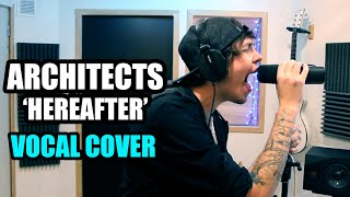 Architects Hereafter (Vocal Cover) By. Romi / Apply For A Shore
