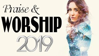 Best Christian Music Praise and Worship Songs 2019 Lyrics - Top Christian Worship Songs Collection