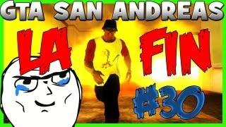 V2F sur GTA : San Andreas #30 : LA FIN !
