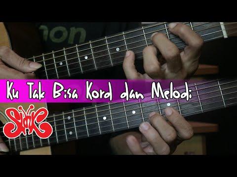 (Gitar Tutorial) SLANK - Ku Tak Bisa|Mudah & Cepat dimengerti untuk pemula.