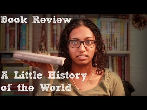 Book Review - A Little History of the World by E.H. Gombrich