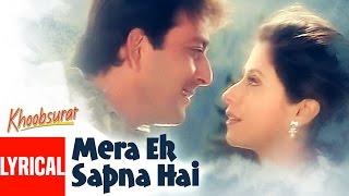 Mera Ek Sapna Hai Lyrical Video | Khoobsurat | ...