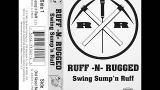 Ruff-N-Rugged - Swing Sump