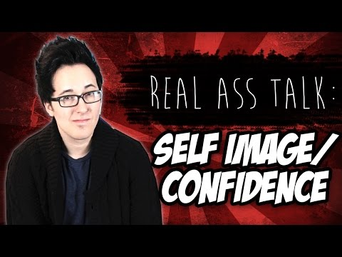 Self Image/Self Confidence: Real Ass Talk [Episode 4]