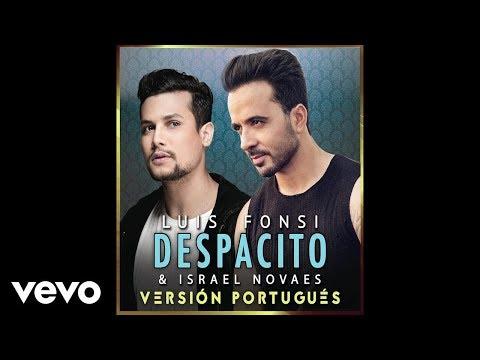 ANALISANDO MUSICAS 01 - Luis Fonsi, Israel Novaes - Despacito (Audio/Versión Portugués)