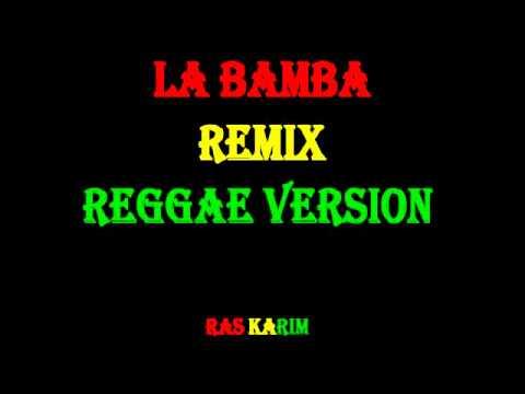 Ambelique - La Bamba Remix - Reggae Version