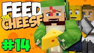 Feed The Cheese [14] - Sticky Stuff!