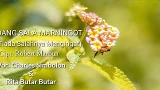 Dang Sala Marningot (Lirik + Arti) Charles Simbolon & Rita Butar Butar - Lagu Batak Nostalgia