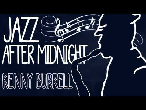 Kenny Burrell - Jazz After Midnight