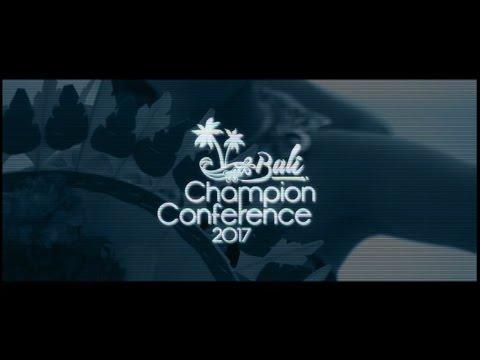 Bali Champion Conference 2017 TRAILER