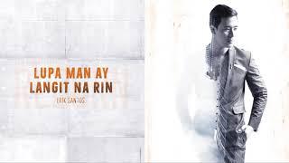 Erik Santos - Lupa Man Ay Langit Na Rin (Audio) 🎵