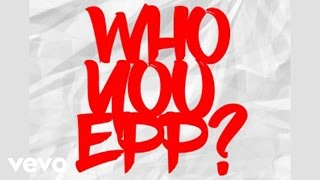 Olamide - Who You Epp [Official Audio]