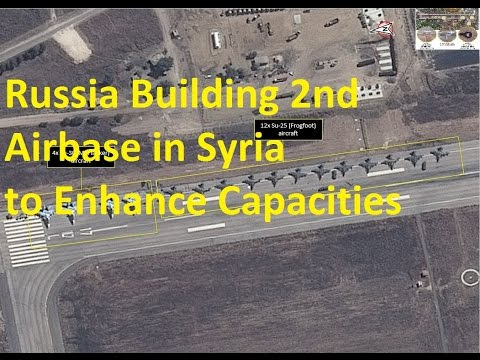 Russia in Syria Developing Second Military Airbase to Expand Campaigns