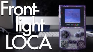 Game Boy Color Frontlight: Does LOCA Make a Difference?