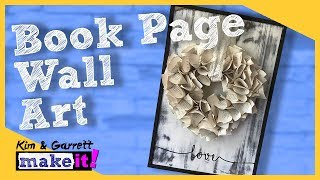 How To Make A Book Pages Heart Wall Art  DIY Home Decor