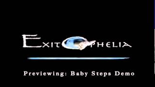 EXIT OPHELIA - BABY STEPS DEMO (10/25) (SYNTHIAN SHARP)
