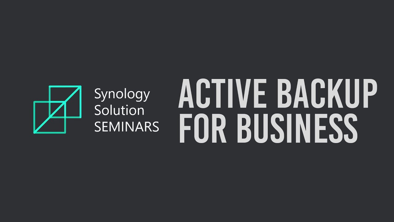 Active Backup for Business Introduction | Synology