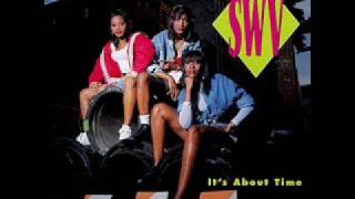SWV thats What I need