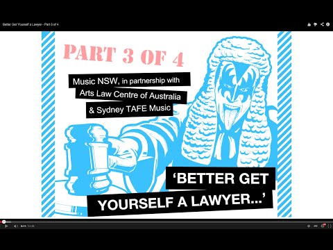 Better Get Yourself a Lawyer - Part 3 of 4 - Music Business in Australia