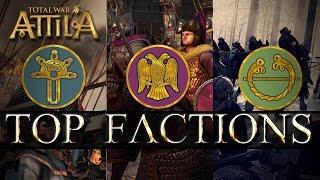 Total War Attila's Top Three Factions