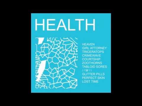 HEALTH - HEALTH (Full Album)