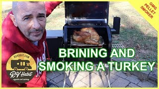 Brining And Smoking A Turkey on the Davy Crockett Green Mountain Grill – How To – RV Cooking
