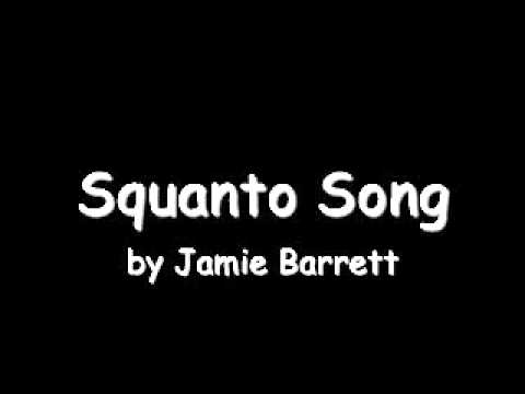 Squanto Song