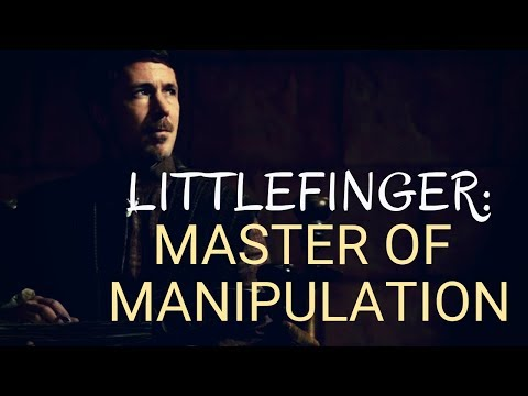 Game Of Thrones/ASOIAF Theories | Littlefinger: Master Of Manipulation