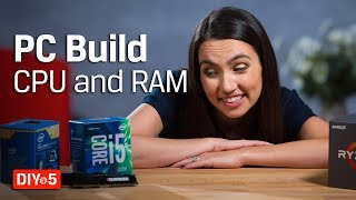 PC Build – Picking CPU and RAM – DIY in 5 PC Build Part 2