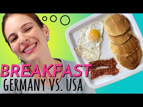 BREAKFAST: Differences in Germany & USA