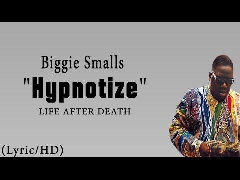 "Biggie Smalls - ""Hypnotize"" (Lyric/HD)/LIFE AFTER DEATH"