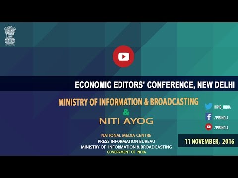 #EEC2016 : Session by I&B Minister and Vice Chairman, NITI Aayog