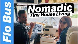 Nomadic tiny house living