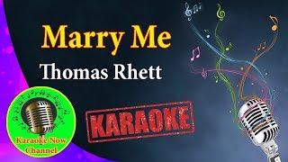 [Karaoke] Marry Me- Thomas Rhett- Karaoke Now