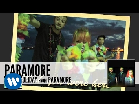 Paramore: interlude: Holiday (Audio)